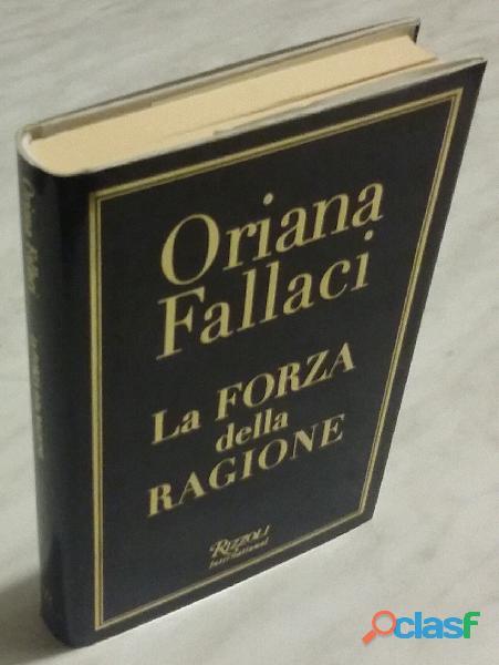La forza della ragione di Oriana Fallaci; Editore:Rizzoli International, aprile 2004 nuovo 0