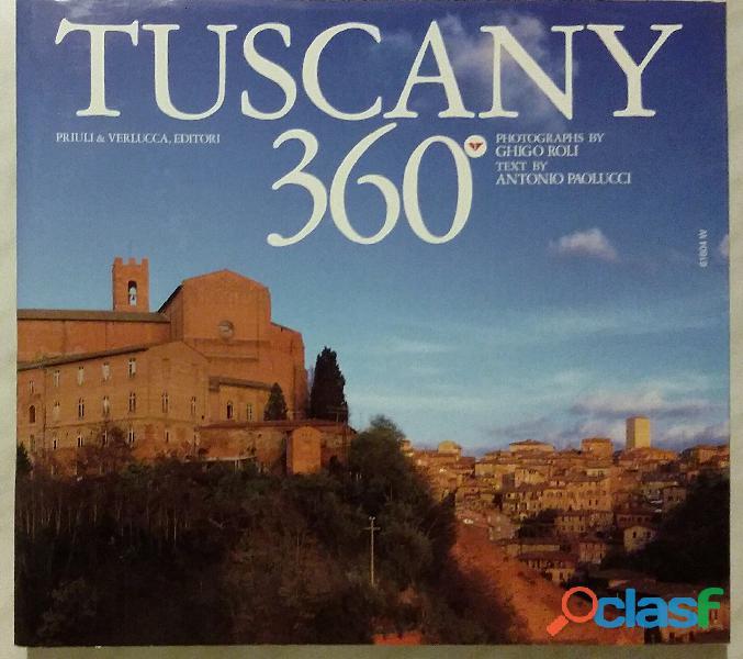 Toscana 360° in cofanetto di Paolucci, Antonio  Roli, Ghigo; 1°Ed.Priuli & Verlucca, 2004 nuovo 3