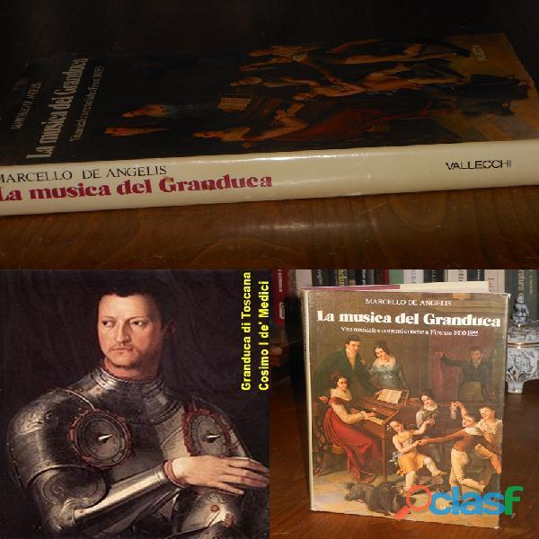 LA MUSICA DEL GRANDUCA, VALLECCHI EDITORE – FIRENZE 15 gennaio 1978.