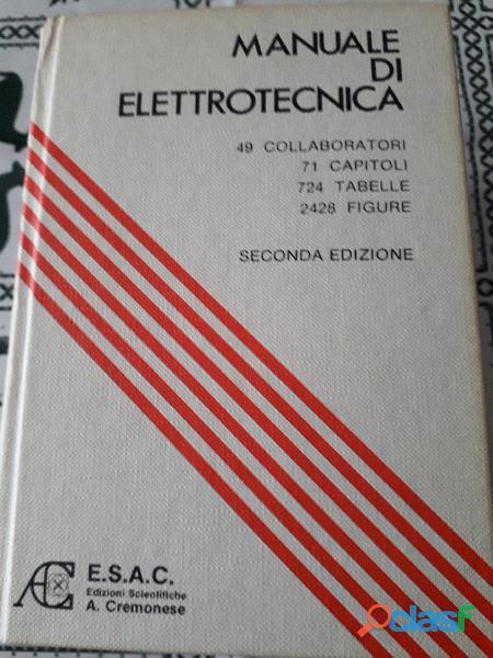Elettrotecnica:manuale di elettrotecnica per gli istituti tecnici