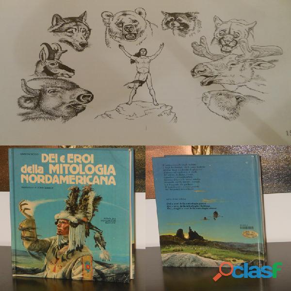 Dei e eroi della mitologia nordamericana, marion wood, mondadori 1^ ed. 1982.