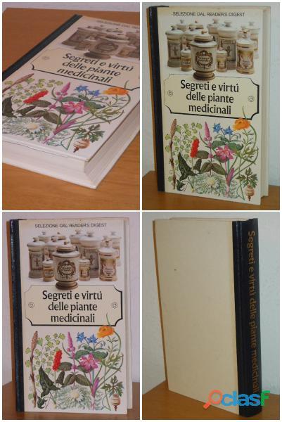 Segreti e virtù delle piante medicinali, SELEZIONE DAL READER'S DIGEST 1980.