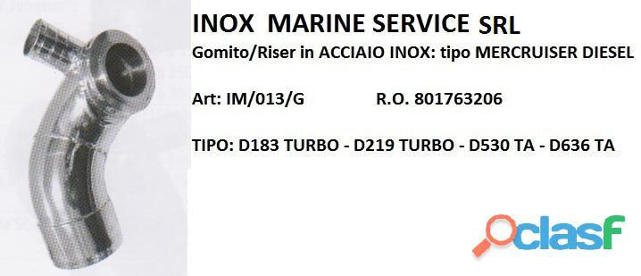 GOMITO/RISER in ACCIAIO INOX COMPATIBILE: MERCRUISER DIESEL