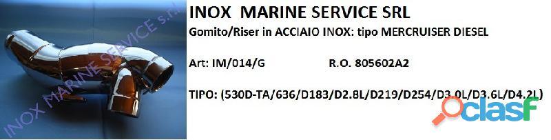 Gomito/riser in acciaio inox compatibile tipo: mercruiser diesel