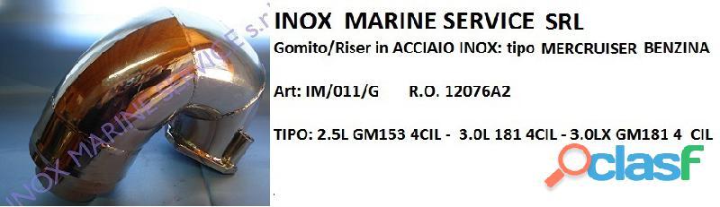 Gomito/riser in acciaio inox tipo: mercruiser benzina