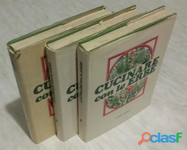 Cucinare con le erbe; editore: coged/rizzoli, 1°edizione, settembre 1979 opera in 3 volumi