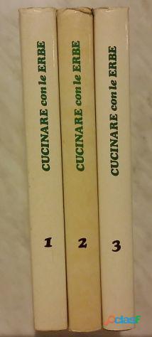 Cucinare con le erbe; Editore: Coged/Rizzoli, 1°Edizione, Settembre 1979 Opera in 3 volumi 12