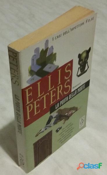 La porta della morte di Ellis Peters; 1°Ed.Tea, maggio 2000 nuovo