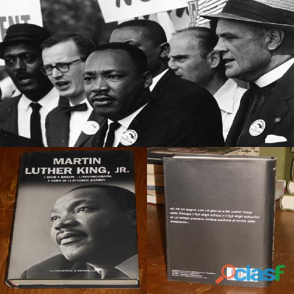 Martin luther king, jr., i have a dream – l'autobiografia,la biblioteca di repubblica 2006, n. 18.