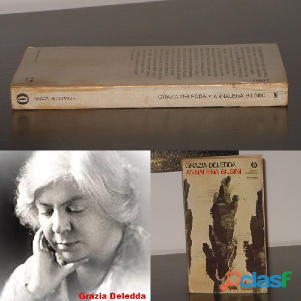 Annalena bilsini, grazia deledda, arnoldo mondadori editore prima edizione 1974.