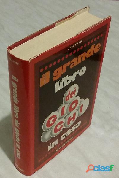 Il grande libro dei giochi in casa di anna piano ed. de vecchi, 1976 come nuovo