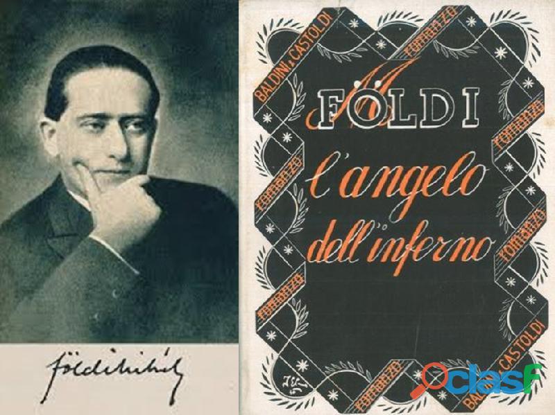 L'angelo dell'inferno, mihály földi, baldini & castoldi – editori 1945.