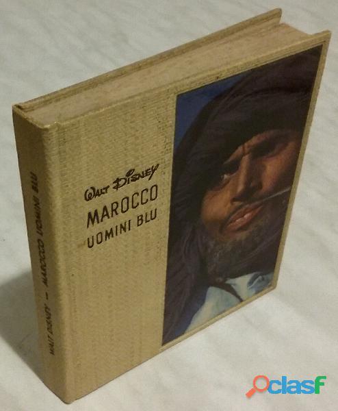 Walt disney marocco. uomini blu testo originale di pierre galante ed.arnoldo mondadori, 1956 ottimo