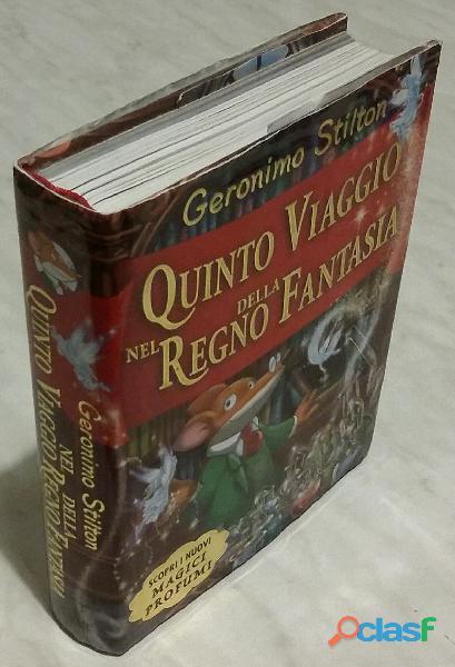 Quinto viaggio nel regno della fantasia di geronimo stilton; 1°ed: piemme, 2009 nuovo