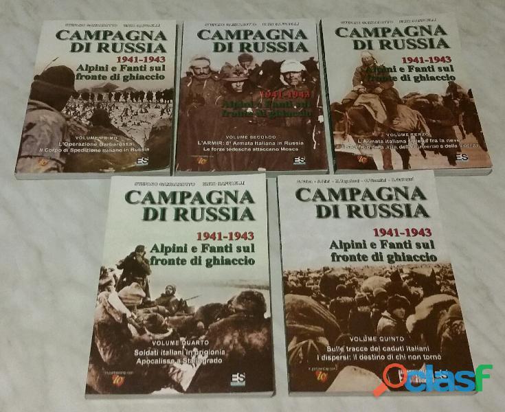 5 Volumi Campagna di Russia 1941 1943 Stefano Gambarotto e Enzo Raffaelli 1°Ed.Storica Treviso nuovo