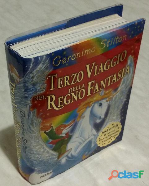 Terzo Viaggio nel Regno della Fantasia di Geronimo Stilton; 1°Ed: Piemme, 2007 come nuovo