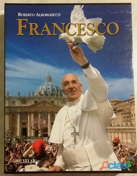 Francesco, di roberto alborghetti 1 2 volume in elegante cofanetto; ed.velar/elledici, 2013 nuovo