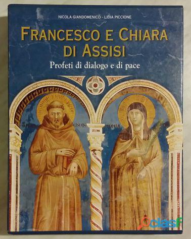 Francesco e chiara d'assisi. profeti di dialogo e di pace volume 1 2 editore: velar, 2005 nuovo