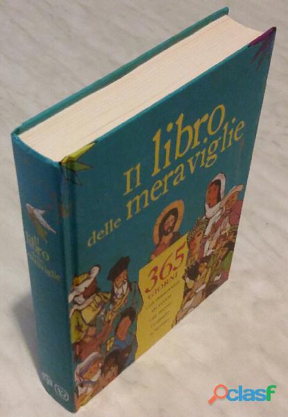 Il libro delle meraviglie.365 giorni con personaggi ed eventi che hanno cambiato il mondo ed.velar