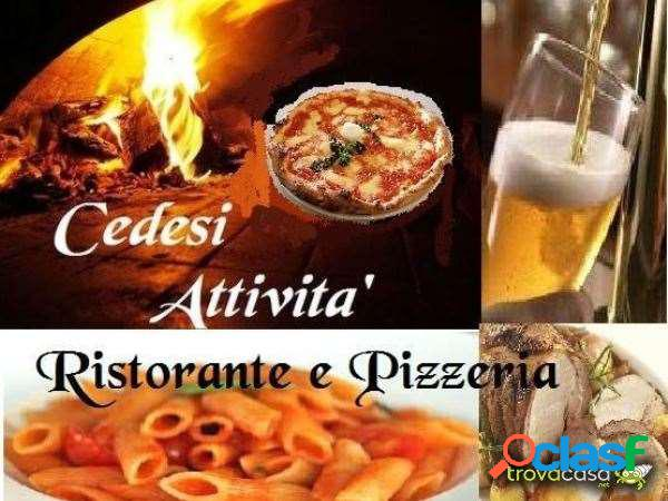 Cedesi attivita' ristorante pizzeria
