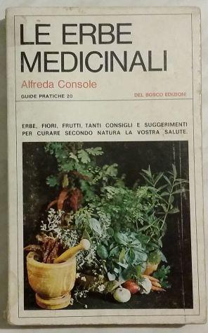 Le erbe medicinali, alfreda console, del bosco edizioni,
