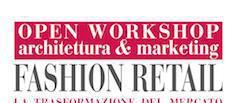 """Corso gratuito """"fashion retail- architettura & marketing"""