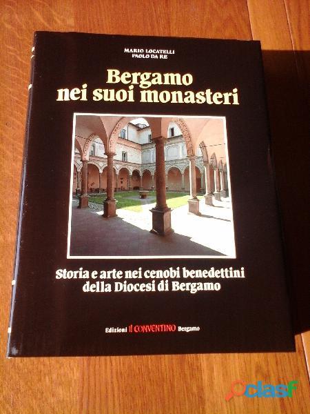 Bergamo nei suoi monasteri