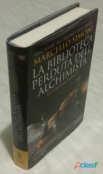 La biblioteca perduta dell'alchimista di Marcello Simoni; 1°Edizione Newton Compton, 2018 nuovo