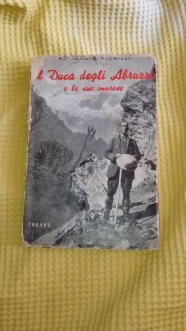 Il duca degli abruzzi e le sue imprese, 1937