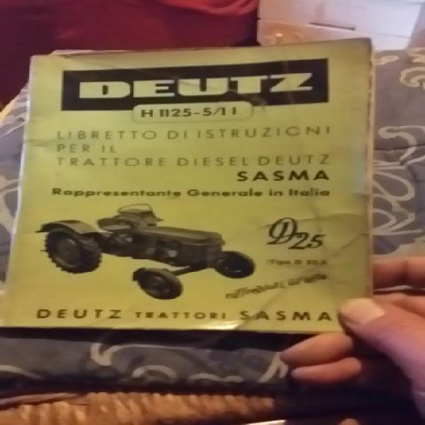 Trattore d'epoca deutz d 25 uso manutenzione originale