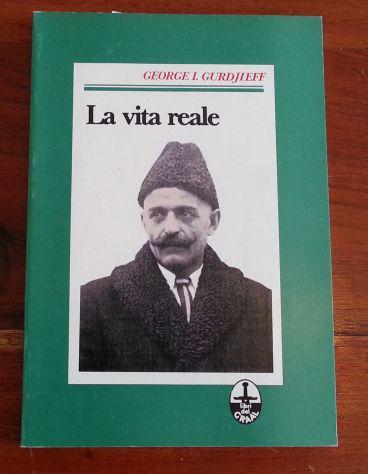 La vita reale - gurdjieff edizioni i libri del graal