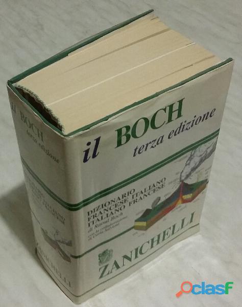 Il boch. dizionario francese italiano   italiano francese di raoul boch 3°ed: zanichelli, 1995 come