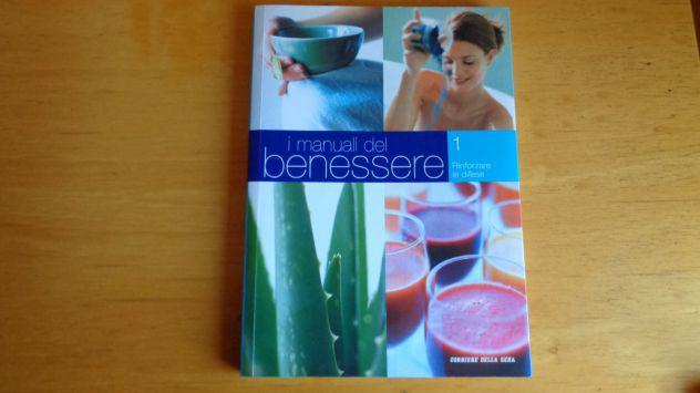 I manuali del benessere - n° 1 del corriere della sera -