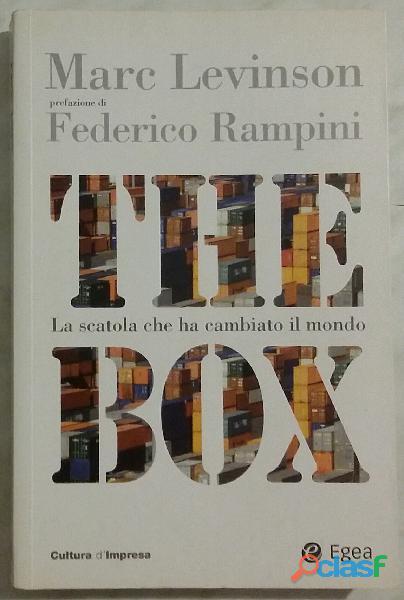 The box. la scatola che ha cambiato il mondo di marc levinson;1°ed.egea, 2007 nuovo