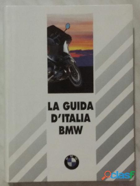 LA GUIDA D'ITALIA BMW: Il piacere di riscoprire il Belpaese; Edizione: Mondadori, 1994 nuovo