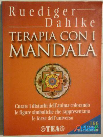 Terapia con i Mandala di Rüdiger Dahlke; Editore: TEA 1 aprile 2000 nuovo