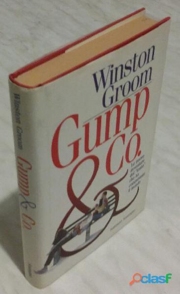 Gump & Co. di Winston Groom; 1°Ed.Sonzogno, 1996 nuovo