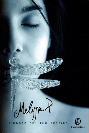 L'odore del tuo respiro melissa p. e-book pdf