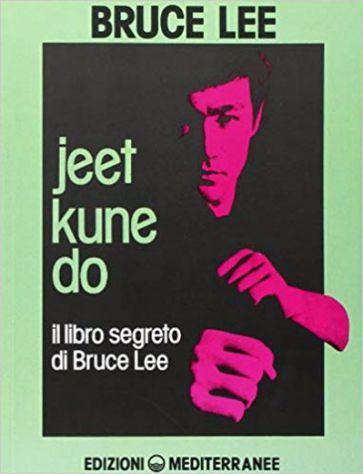 Jeet kune do il libro segreto di bruce lee pdf