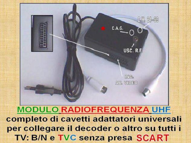 Modulo Radiofrequenza UHF per qualsiasi televisore senza