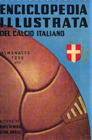 Almanacchi illustrati del calcio italiano dal 1939 al 1970