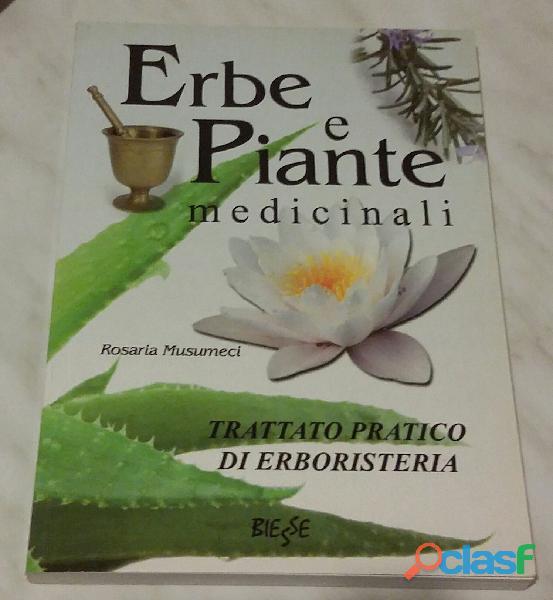 Erbe e piante medicinali. trattato pratico di erboristeria di rosaria musumeci ed: brancato,2009 nuo