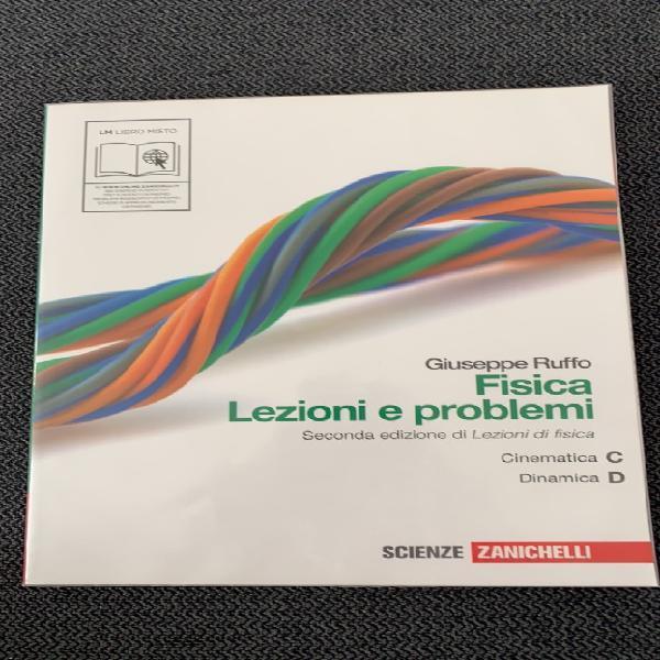 Giuseppe ruffozanichelli fisica lezioni e problemi