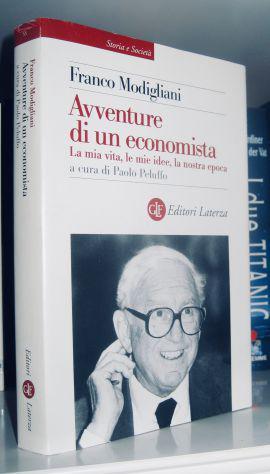Avventure di un economista - la mia vita, le mie idee, la