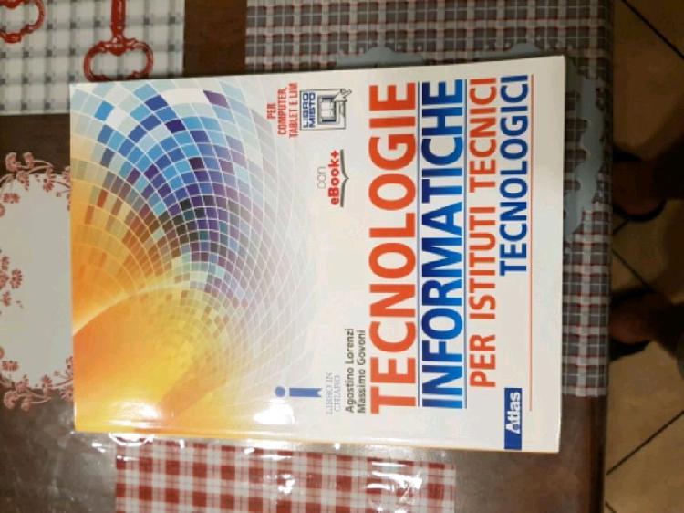 Tecnologie informatiche per istituti tecnici e tecnologici