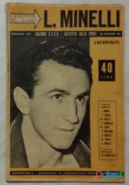 I CAMPIONI DEL GIORNO nuova serie   n. 11 Edizioni S.E.S.S.   Gazzetta dello Sport 29 novembre 1951