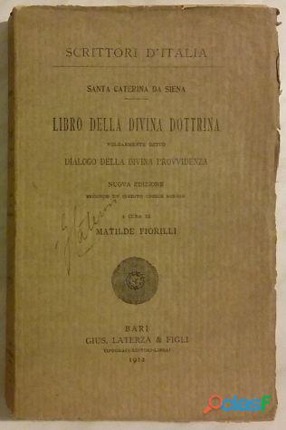 Libro della divina dottrina di santa caterina da siena ed.laterza & figli 1912 ottime condizioni