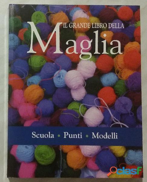 Il grande libro della maglia di carla cazzolaro editore: mondolibri, 2006 nuovo