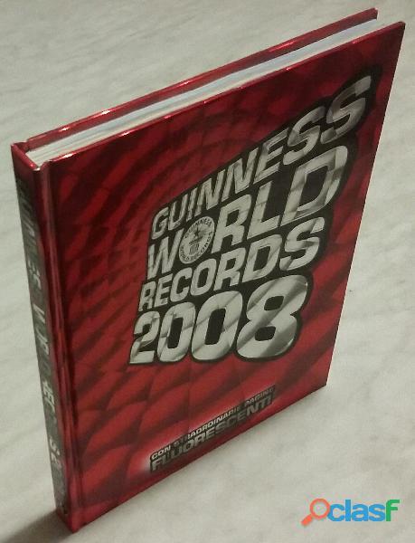Guinness world records 2008 con pagine fluorescenti ed.mondadori 2007 nuovo