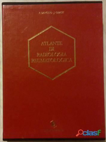 Atlante di radiologia reumatologica di P.Barcelo e J.Obach; Edizione: Milano, Dompé, 1988 nuovo 4